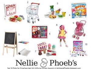 nellie phoeb s gift it my top 10 preschool girl gifts