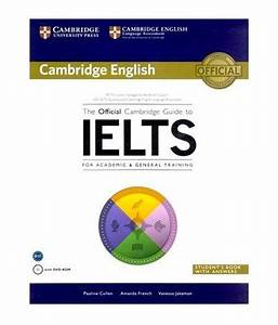The Official Cambridge Guide To IELTS Paperback English