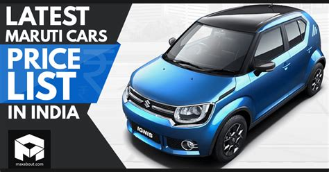 List Of Suzuki Cars by Maruti Suzuki Cars Price List August 2018