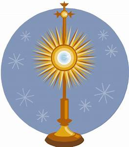 Adoration Of The Blessed Sacrament Clip Art #vzGojV ...
