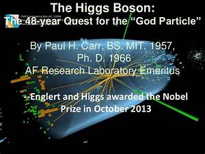 The Higgs Boson: The 48 Year Quest for the God Particle