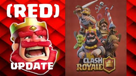 Clash Royale Red Update!!! Youtube