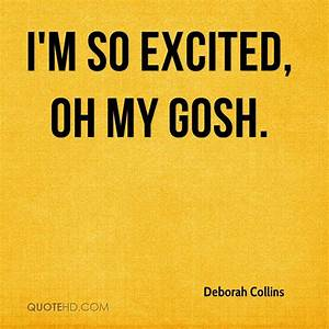 GOSH QUOTES ima... Excited Girl Quotes