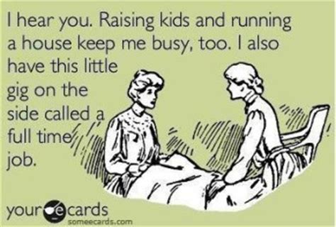 Working Mom Meme - my year of eating crow matchlessmarie