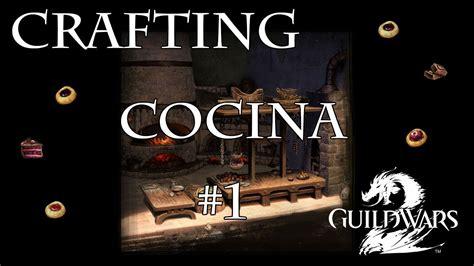 guild wars 2 crafting guild wars 2 crafting cocina parte 1 4587