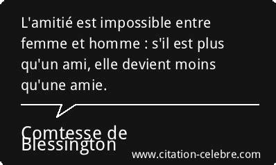 Amitié Homme Femme Citation Citation Femme Amitie Homme Comtesse De Blessington Phrase N 176 55383 Citation C 201 L 200 Bre