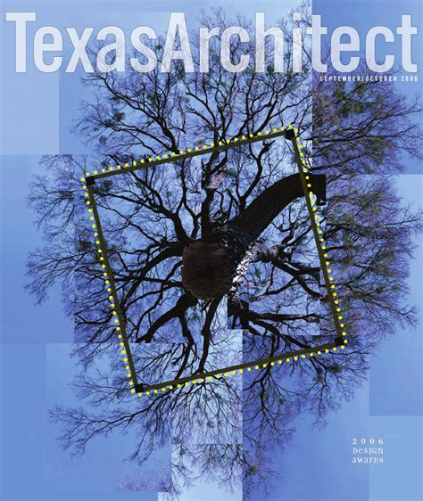 Texas Architect Sept/Oct 2006: Design Awards by Texas ...