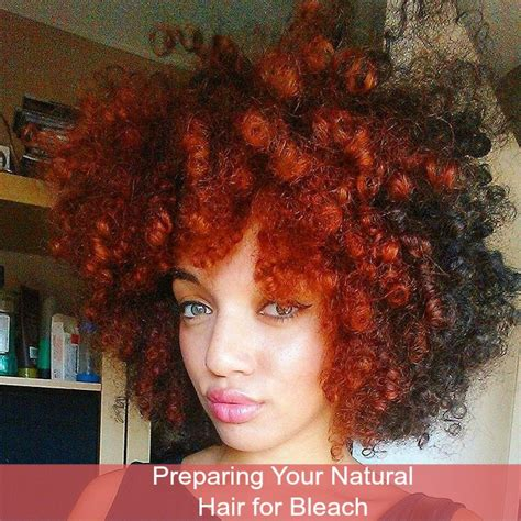 preparing  natural hair  bleach global couture blog