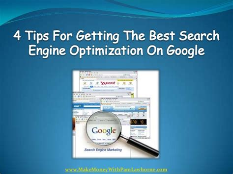 the best search engine optimization 4 tips for getting the best search engine optimization on
