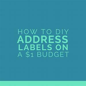 create your own return address labels on a 1 budget With how to make return address labels