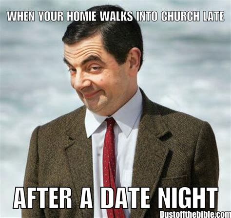 Date Meme Church After Date Christian Meme Christian Memes