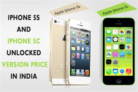 iphone 5s price in india iphone 5s and iphone 5c unlocked version price list in
