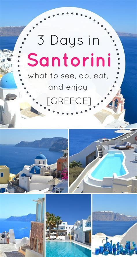 3 Days In Santorini A First Time Visitors Guide And Epic