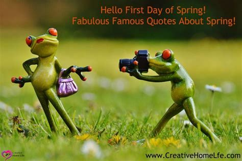 Hello first day of Spring! Fabulous Famous Quotes about ...