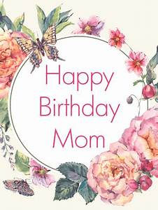 Classic Flower Birthday Card for Mom   Birthday & Greeting ...