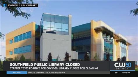 Southfield Public Library Closed For Cleaning After ...