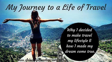 journey   life  full time travel global