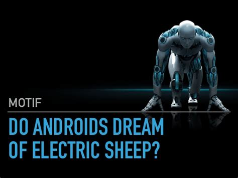 do androids of electric sheep do androids of electric sheep