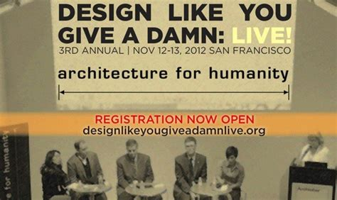 Check Out Architecture For Humanity's Design Like You Give