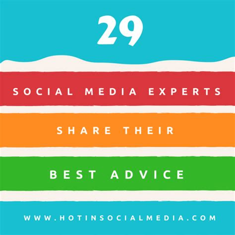 Marketing Experts by 29 Social Media Marketing Experts Their Best Advice