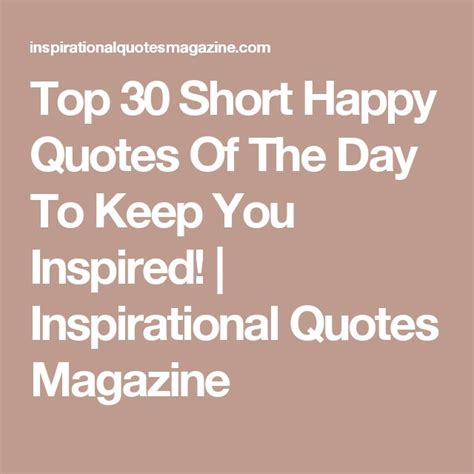 Best Inspired Quotes Best 25 Happy Quotes Ideas On