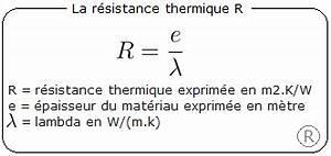 Resistance Thermique Isolant : deperditions thermiques isolation calculs logiciel bilan ~ Melissatoandfro.com Idées de Décoration