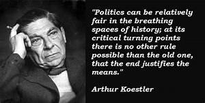 Arthur Koestler... Heroes Arthur Quotes