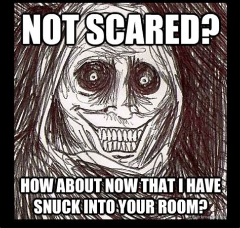 Unwanted Guest Meme - unwanted house guest creepypasta pinterest house guests and house