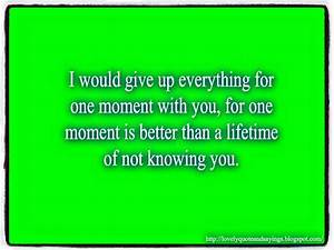 LoVeLy teXt QuOTes and SaYinGs: I would give up everything