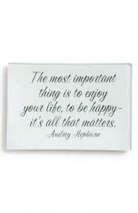 The Thing That Matters Is Happy to Be to Enjoy Life Its All Your Most Important