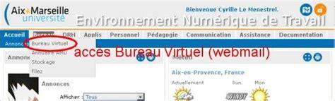 bureau virtuel amu ent accéder à l 39 environnement numérique de travail d 39 aix
