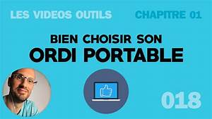 Ordinateur Portable Comment Choisir : bien choisir mon ordinateur portable youtube ~ Melissatoandfro.com Idées de Décoration