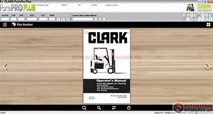 Auto Repair Manuals  Clark Forklift Parts Pro Plus V444  03 2017  Full   Instruction