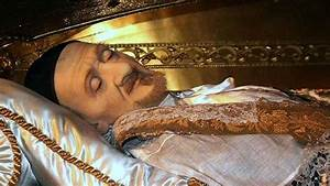 10 People Who Died A Long Time Back  But Their Dead Bodies