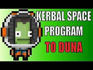Kerbal Space Program - To Duna! - YouTube