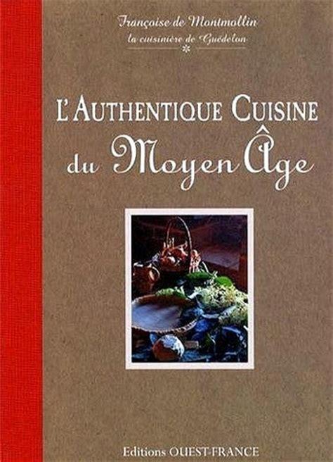 cuisine moyen age positive positive living l authentique cuisine du