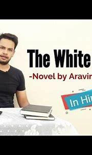 The White Tiger: Novel by Aravind Adiga in hindi - YouTube