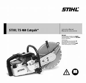 Stihl Ts 460 Cut Off Saw Miter Circular Saw Owners Manual