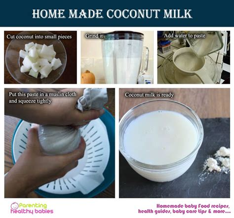 Homemade Coconut Milk For Your Baby Parenting Healthy