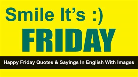 happy friday quotes  sayings  english  images
