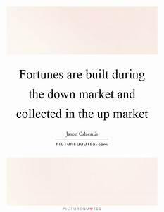 Fortunes Quotes... Upmarket Quotes