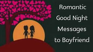 Very romantic good night sms for boyfriend
