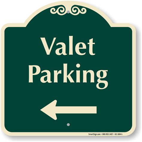Valet Parking by Valet Parking Signs Top Selling Parking Signs