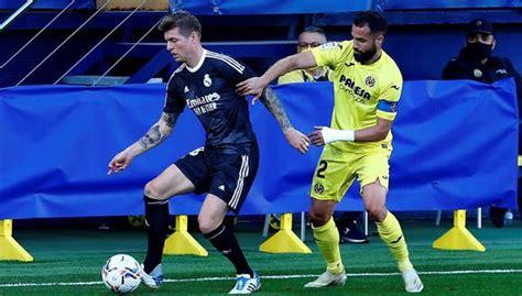 Real Madrid vs. Villarreal (1-1): goles, resultado ...