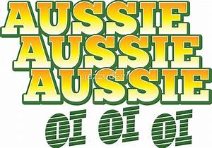 """Aussie Aussie Aussie OI OI OI ! Australian chant for"