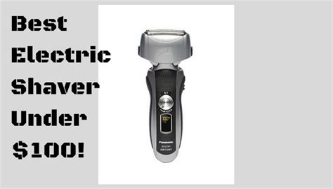 electric shavers expert buyers guide