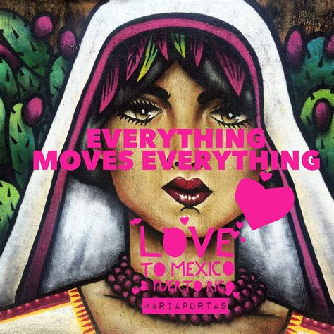 EVERYTHING MOVES EVERYTHING Mexico Puerto Rico all are in ...
