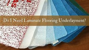do i need laminate flooring underlayment With do you need underlay for solid wood flooring