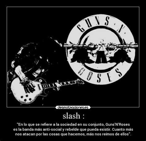 Slash Vasco by Im 225 Genes Y Carteles De Saul Pag 9 Desmotivaciones