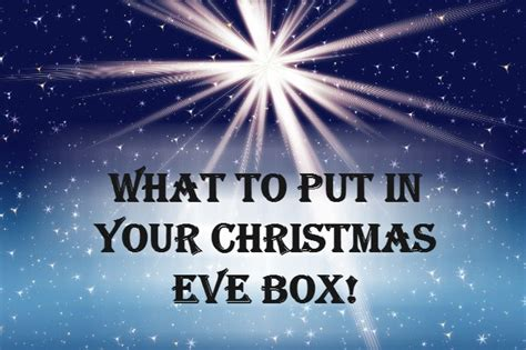 What To Put In A Christmas Eve Box  The Diary Of A